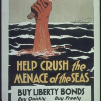 Help crush the menace of the seas - buy liberty bonds.